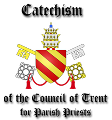 Cathechism of the Council of Trent