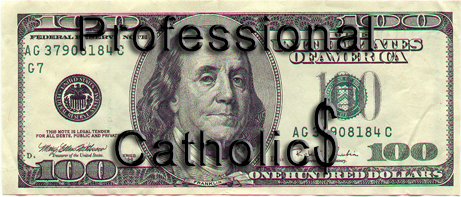 "Professional Catholics: Catholicism as ""a living"""