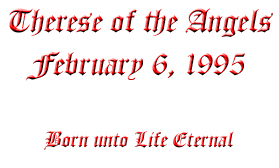 Therese of the Angels  February 6, 1995